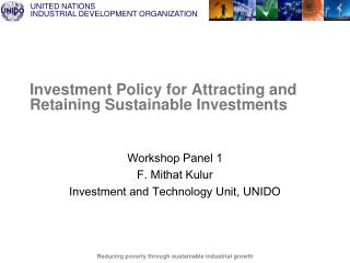 Investment Policy for Attracting and Retaining Sustainable Investments