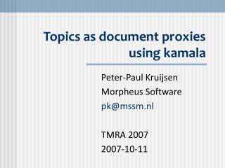 Topics as document proxies using kamala