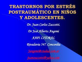TRASTORNOS POR ESTRÉS POSTRAUMÁTICO EN NIÑOS Y ADOLESCENTES.