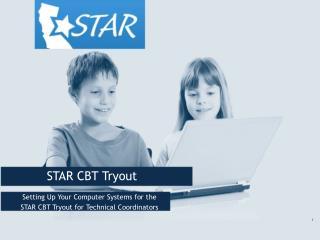 STAR CBT Tryout