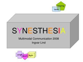 SYNESTHESI A