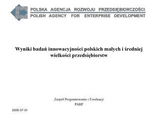 Wyniki badań innowacyjności polskich małych i średniej wielkości przedsiębiorstw