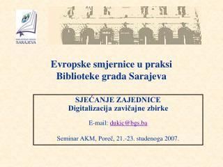 Evropske smjernice u praksi  Biblioteke grada Sarajeva