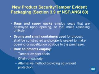 New Product Security/Tamper Evident Packaging (Section 3.9 of NSF/ANSI 60)