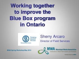 Working together to improve the Blue Box program in Ontario