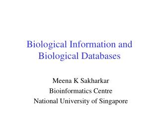 Biological Information and Biological Databases