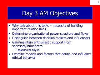 Day 3 AM Objectives