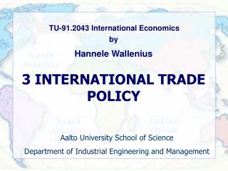 3 INTERNATIONAL TRADE POLICY