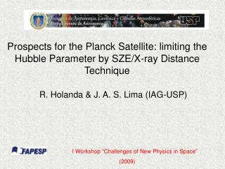 Prospects for the Planck Satellite: limiting the Hubble Parameter by SZE/X-ray Distance Technique