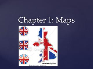 Chapter  1:  Maps