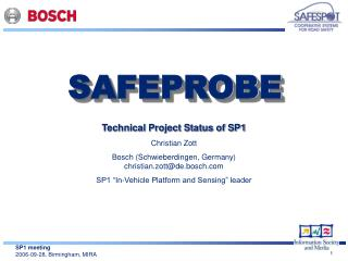 Technical Project Status of SP1 Christian Zott