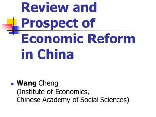 Review and  Prospect of  Economic Reform  in China