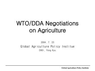 WTO/DDA Negotiations  on Agriculture