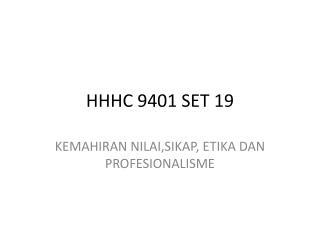 HHHC 9401 SET 19