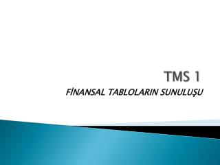 TMS 1