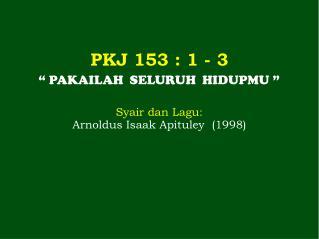 PKJ  153  : 1 - 3