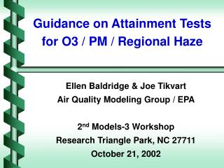 Guidance on Attainment Tests for O3 / PM / Regional Haze