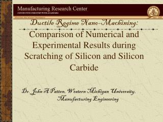 Dr. John A Patten, Western Michigan University,     Manufacturing Engineering