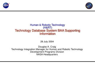 Human & Robotic Technology (H&RT) Technology Database System BAA Supporting Information