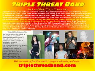 T RIPLE  T HREAT  B AND Rock and Roll: 70's to Current Hits
