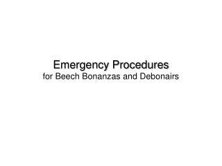 Emergency Procedures for Beech Bonanzas and Debonairs
