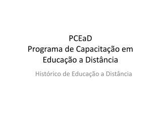 PCEaD Programa de Capacita��o em Educa��o a Dist�ncia