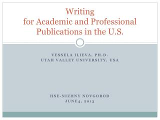 Writing  for Academic and Professional  Publications in the U.S.