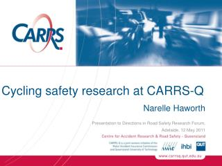 Cycling safety research at CARRS-Q