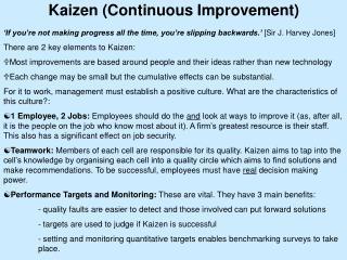 Kaizen (Continuous Improvement)