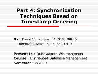 Part 4: Synchronization Techniques Based on Timestamp Ordering