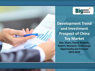 Development Trend and Investment Prospect ofChina Toy Market
