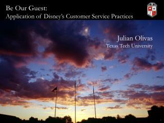 Be Our Guest:  Application of Disney's Customer Service Practices