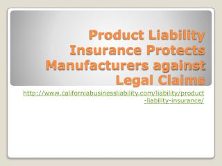 Product Liability Insurance Protects Manufacturers