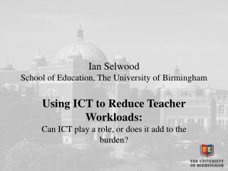 Ian Selwood School of Education, The University of Birmingham