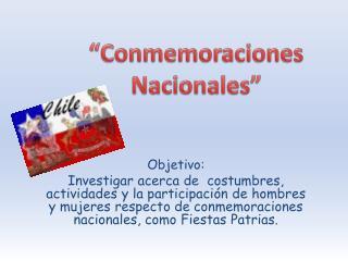 """""""Conmemoraciones Nacionales"""""""