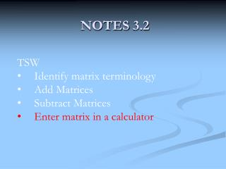 NOTES 3.2
