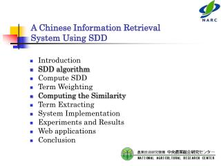 A Chinese Information Retrieval System Using SDD