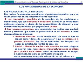 Problemas Econ micos de Venezuela. Funcionamiento de la Econom a Venezolana                               40