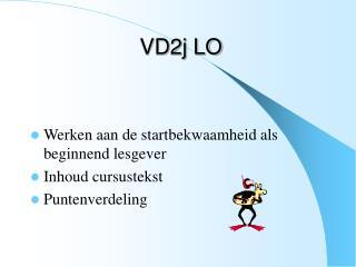 VD2j LO