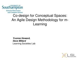 Co-design for Conceptual Spaces: An Agile Design Methodology for m-Learning