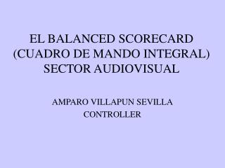 EL BALANCED SCORECARD (CUADRO DE MANDO INTEGRAL) SECTOR AUDIOVISUAL