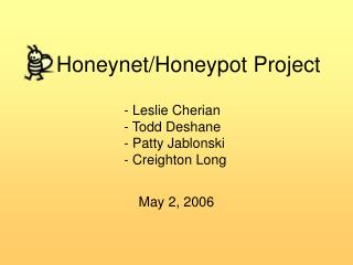 Honeynet/Honeypot Project