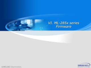 ML-285x series Firmware