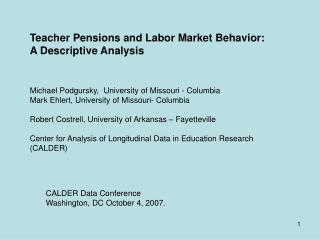 Teacher Pensions and Labor Market Behavior: A Descriptive Analysis