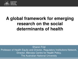 A global  framework for emerging research on the social determinants of health