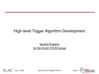 High-level Trigger Algorithm Development