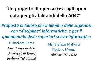 """"""" Un progetto di open access agli open data per gli abilitandi della A042 """""""