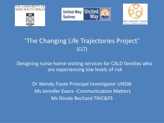 'The Changing Life Trajectories Project' (CLT)