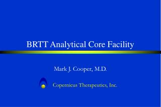 BRTT Analytical Core Facility