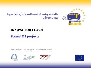 Support action for innovation mainstreaming within the  Enlarged Europe